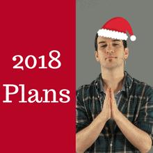 2018 plans