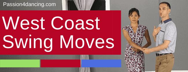 West Coast Swing Dance Moves